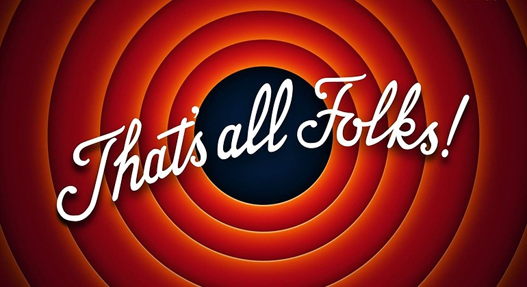 "Traditional Looney Tunes, ""That's All Folks!"" title card"