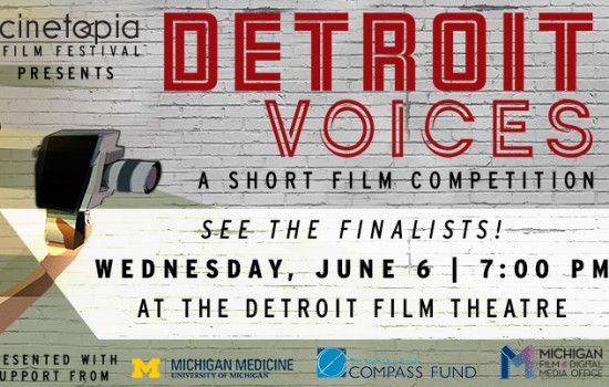 Cinetopia: Detroit Voices Short Film Competition
