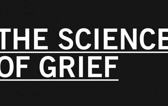 The Science of Grief